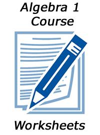Algebra 1 Course: Unit 1 Worksheets