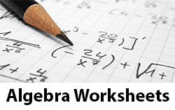 Advanced Algebra Worksheets- 280+ Solved Problems w/ Solutions