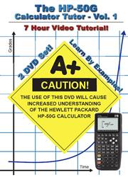 The HP50g Calculator Tutor: Volume 1 -- 7 Hour Course