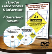 The Trigonometry & Pre-Calculus Tutor: Volume 15 Hour Course