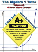 The Algebra 1 Tutor: Volume 2 -- 6 Hour Course!